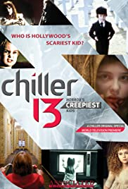 Chiller 13: Horror's Creepiest Kids Poster