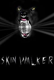 Skin Walker Poster
