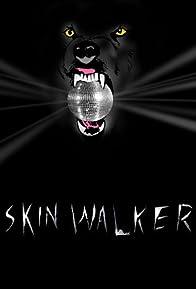 Primary photo for Skin Walker