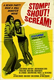 Stomp! Shout! Scream! (2005)