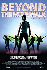 Primary photo for Beyond the Moonwalk: A Dream to Dance
