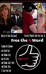 Movie downloads torrent Free the N Word by [Mpeg]