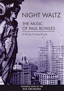 Watch english comedy movies Night Waltz: The Music of Paul Bowles by [720px]