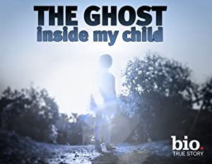 Where to stream The Ghost Inside My Child