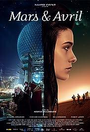 Mars et Avril(2012) Poster - Movie Forum, Cast, Reviews