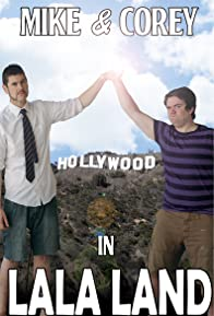Primary photo for Mike and Corey in LaLa Land