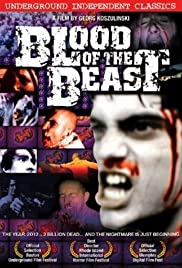 Blood of the Beast (2003) Poster - Movie Forum, Cast, Reviews