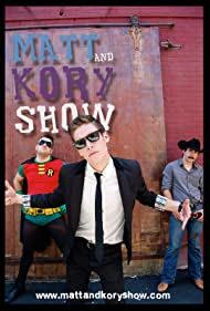 Matt and Kory Show (2010)