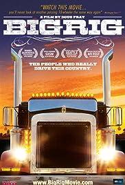 Big Rig(2007) Poster - Movie Forum, Cast, Reviews