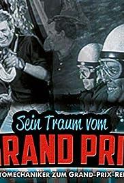 Sein Traum vom Grand Prix Poster