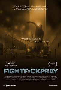 Full movie downloads free FightFuckPray by Dan Bush [2048x2048]