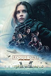 Rogue One: A Star Wars Story (2016) Poster - Movie Forum, Cast, Reviews