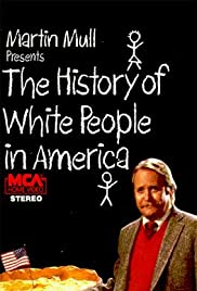 The History of White People in America Poster