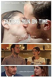 Clocks Run on Time Poster