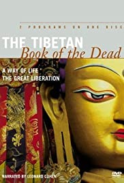 The Tibetan Book of the Dead: A Way of Life (1994) Poster - Movie Forum, Cast, Reviews