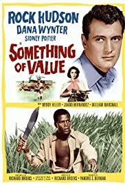 Something of Value (1957) Poster - Movie Forum, Cast, Reviews