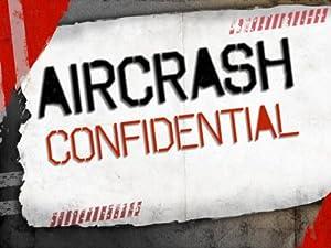 Where to stream Aircrash Confidential