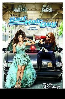 Bad Hair Day (TV Movie 2015)
