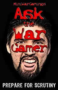 Ask the War Gamer - Mail in Chaos