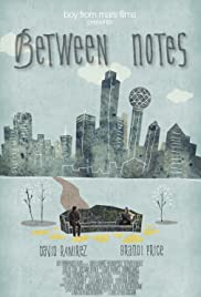 Between Notes (2010) Poster - Movie Forum, Cast, Reviews