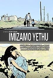 Imizamo Yethu (People Have Gathered) Poster