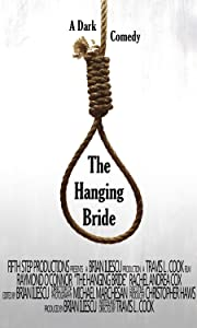 Watch online full hot english movies The Hanging Bride USA [BDRip]