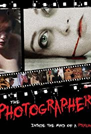 The Photographer: Inside the Mind of a Psycho Poster