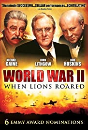 World War II: When Lions Roared (1994) Poster - Movie Forum, Cast, Reviews