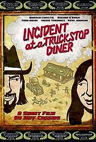 Incident at a Truckstop Diner (2008)