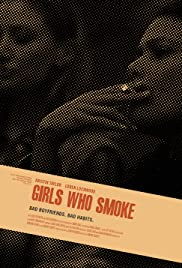 Girls Who Smoke Poster