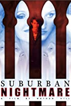 Suburban Nightmare (2005) Poster