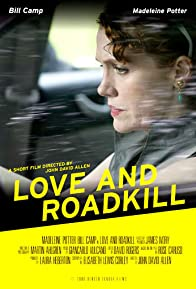 Primary photo for Love and Roadkill