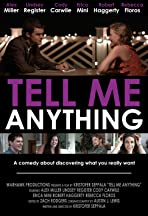 Tell Me Anything