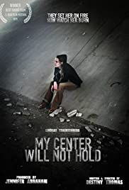 My Center Will Not Hold Poster