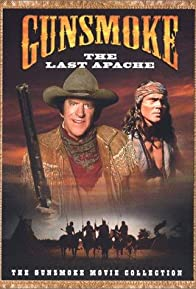 Primary photo for Gunsmoke: The Last Apache