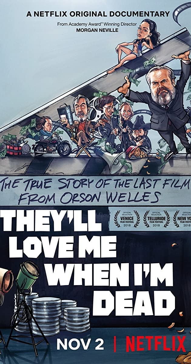 Subtitle of They'll Love Me When I'm Dead