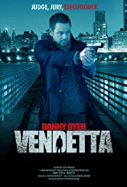 Vendetta (2013) Poster - Movie Forum, Cast, Reviews