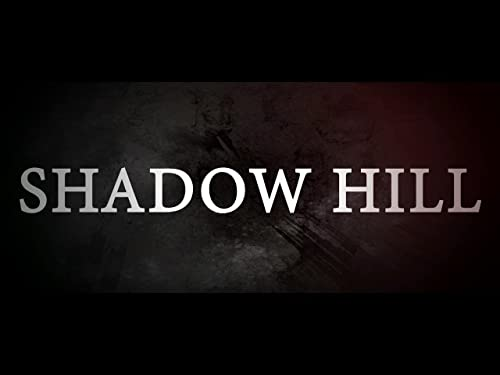 Path to Shadow Hill