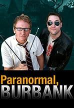 Paranormal, Burbank