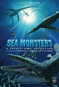 Primary photo for Sea Monsters: A Prehistoric Adventure