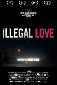 Primary photo for Illegal Love