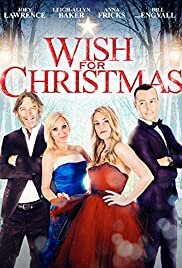 A Wish For Christmas.Wish For Christmas 2016 Imdb