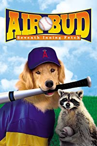English movie trailers free downloads Air Bud: Seventh Inning Fetch Canada [720x1280]