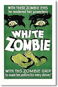 White Zombie (1932) Poster - Movie Forum, Cast, Reviews