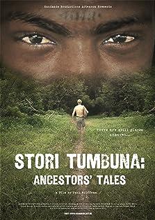 Stori Tumbuna: Ancestors' Tales (2011)
