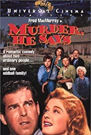 Murder, He Says (1945) Poster - Movie Forum, Cast, Reviews