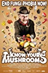 Know Your Mushrooms (2008)