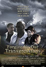 Forgive Us Our Transgressions Poster