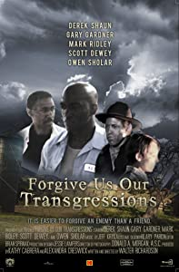 Watch free legal movies Forgive Us Our Transgressions USA [HDRip]