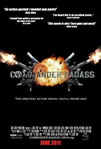 Watch free movie hq Commander Badass USA [480x854]